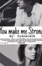 You Make Me Strong,Harry Styles by HarryStyles31Flav