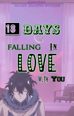 18 Days Of Falling In Love With You Black Clover X Reader Chapter 3 Am I In Love Wattpad Asta and yuno were once abandoned together at a church. wattpad
