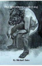 The Minotaur's Last Song by mickzaicz