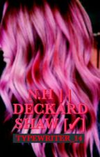 NH || DECKARD SHAW [✓]1⃣ by typewriter_14