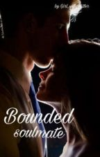 Bounded Soulmate (Edited) by Girl_with_Glitter
