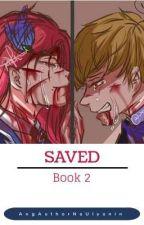 Saved (Book 2 of Save) by AngAuthorNaUlyanin