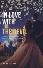 In Love With The Devil by so_so_466