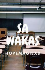 Sa Wakas by HopemagieXD