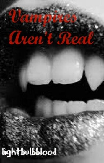 Vampires Aren't Real