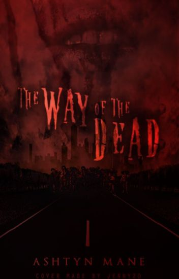 The Way of the Dead (SEQUEL)