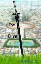 Sword Art Online AU: The Silent Knight by Interceptic