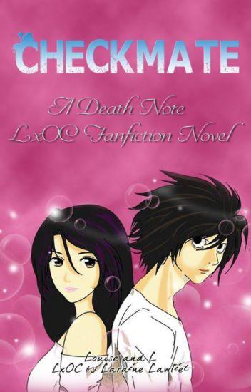 Checkmate  (A Death Note LxOC Fanfiction Novel)