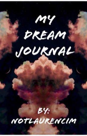 My Dream Journal by notlaurencim