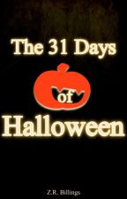 The 31 Days of Halloween by ZRBillings