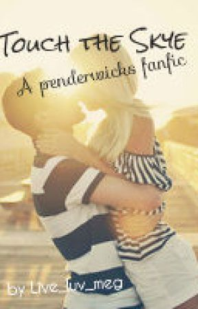 Touch the Skye- A Penderwicks Fanfiction - Chapter 14: A