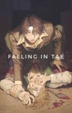 Falling in Tae(completed) by Cararae1995