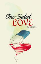 One Sided Love by Cessiekouh_32