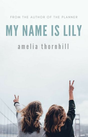 My Name Is Lily (REWRITING)