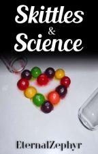 Skittles & Science (Old Version) by EternalZephyr