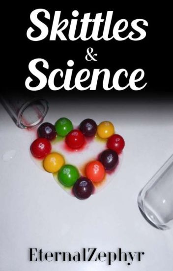 Skittles & Science (Old Version)