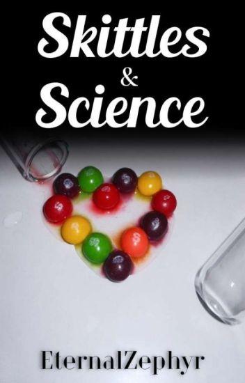Skittles & Science (Old Version)