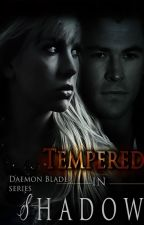 Tempered in Shadow -- Daemon Blade 2 by Lana_sky