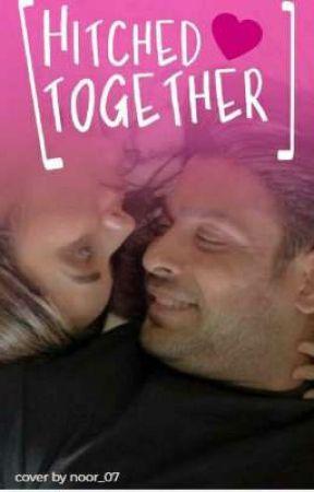 Hitched Together by AkankshaKalia