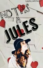 Notas a Jules by 2510Sunflower