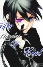 50 shades of Ciel by Makaxxchig