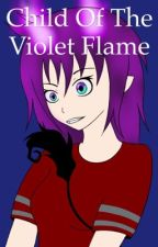 Child of the Violet Flame by the_awkward_author_2
