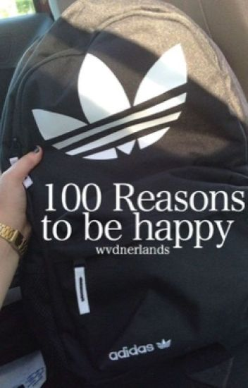 100 reasons to be happy