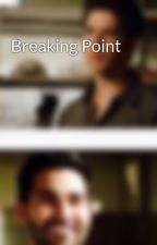 Breaking Point by WolfQueen5019