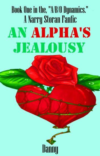 An Alpha's Jealousy (Narry Storan) (Book One)