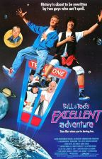 Bill and Ted's Excellent Adventure Fanfic (Complete) by Hiphop427