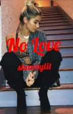 No Love by shawtylit