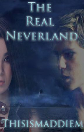 The Real Neverland #Wattys2017 by thisismaddiem