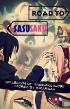 Road to SasuSaku [Short Stories; One-Shot, Two-Shot] by Kikaraaa