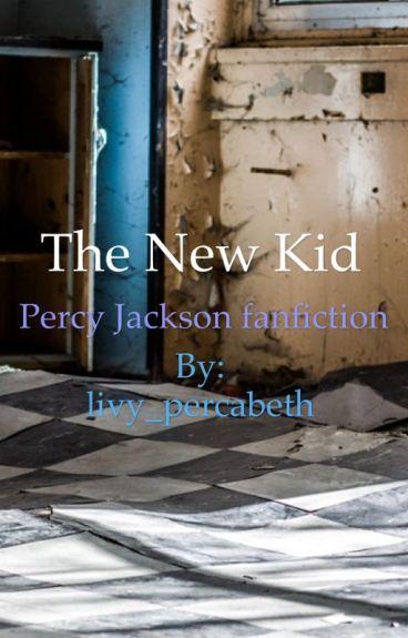 Percy jackson the new kid