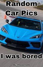 Random Car Pics by TheVette09