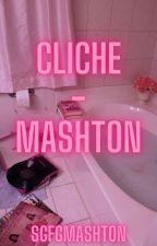 cliche - mashton by SGFGmashton