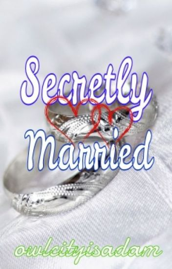 Secretly Married ( Completed )