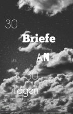 30 Briefe. by xJaninx