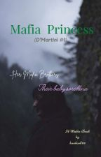 The Italian Mafia Princess by lovebook03