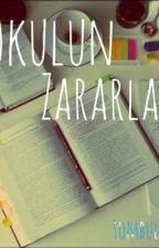#OkulunZararları by LadyPool12