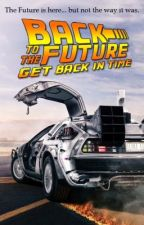 Back to the Future: Get Back in Time! by TurkeyMigz