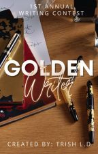 The Golden Writer Writing Contest by TriciaDehler
