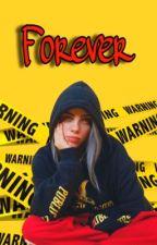Forever | BILLIE EILISH by bils8avocados