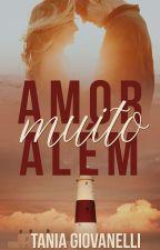 Amor muito Além (Degustação ) by TaniaVGiovanelliTB1