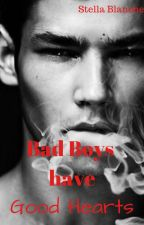 Bad Boys Have Good Hearts by StellaBlanche