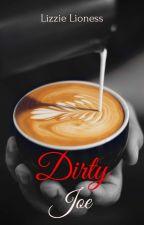 Dirty Joe by LizzieLioness