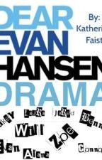 Dear Evan Hansen Drama by XxBroadway_GleekxX