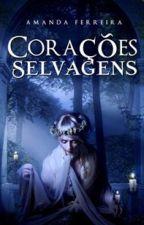 Corações Selvagens by amandaferreira754