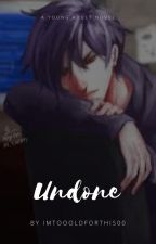 Undone (Stardew Valley FanFiction) by imtoooldforthis00