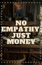 no empathy, just money by bringmebacktothe60s
